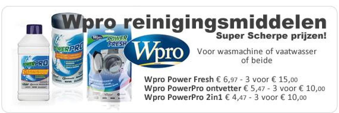 Wpro reinigingsmiddelen. Super scherpe prijzen!